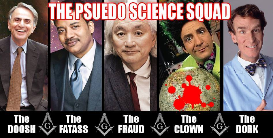 Psuedo Science Squad, Freemason Scientism Parrots