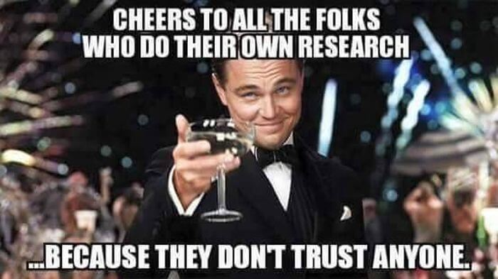 Cheers To Anyone Who Does Their Own Research, To Prove For Themselves