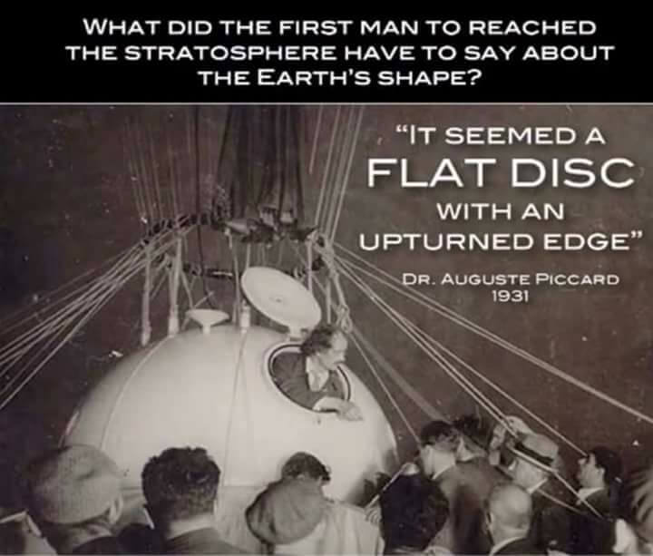 First Man To Stratosphere, 1931, August Piccard, Reports, Earth Flat, Upturned Edges
