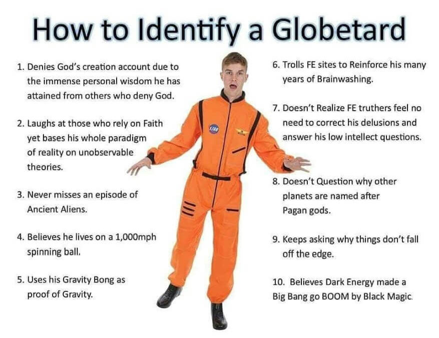 How To Identify A Globetard, NASA Believer