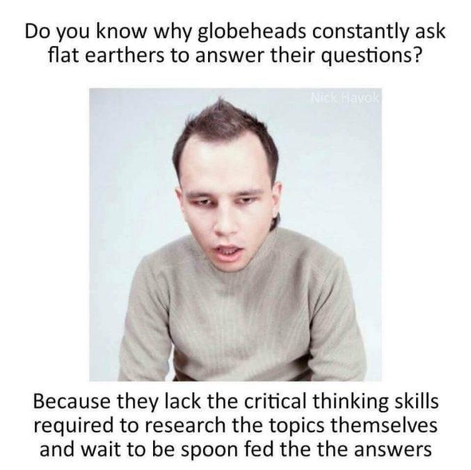 Globeheads Lack Critical Thinking Skills