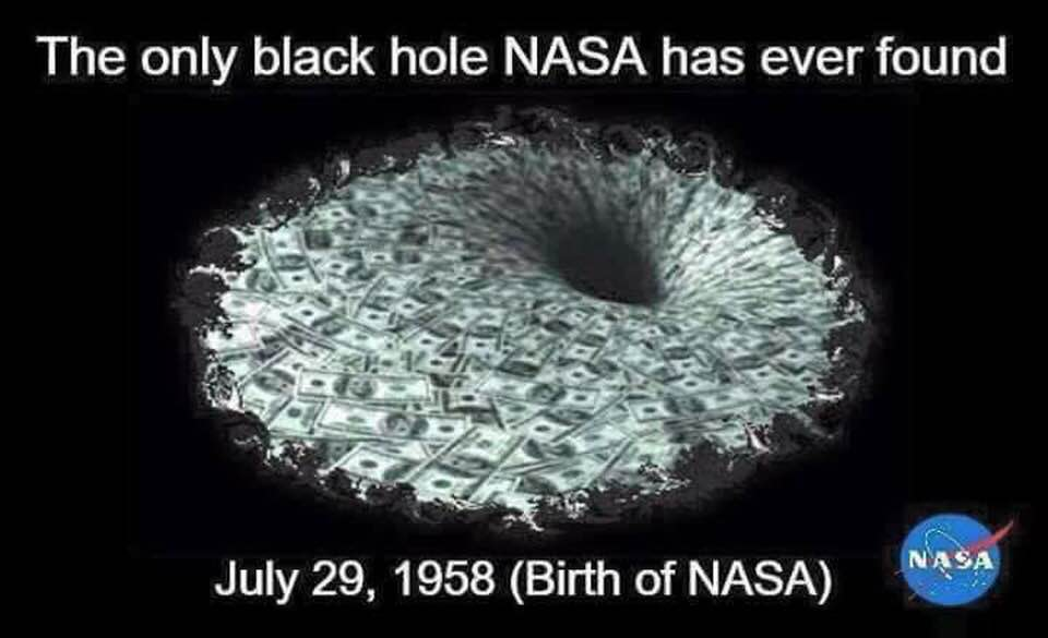 NASA Back Hole Discovered, Money Hole, 52 Million Per Day Budget